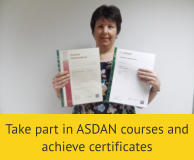 Take part in ASDAN courses and achieve certificates